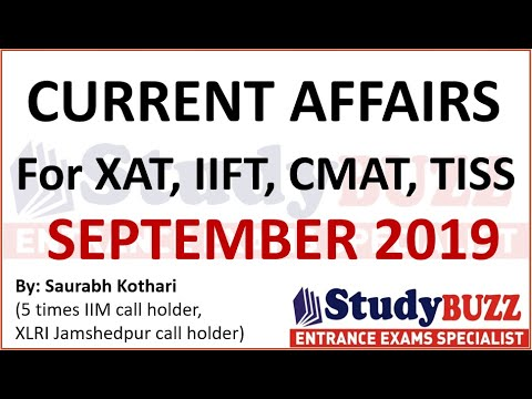 Best Current Affairs for TISS, CMAT, IIFT, XAT exams - September 2019