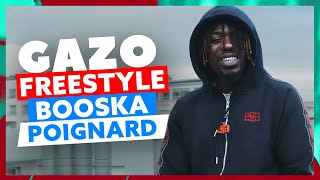 Gazo | Freestyle Booska Poignard