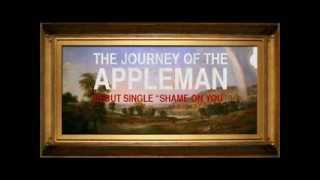 Journey Of The Appleman - Shame On You (demo version)