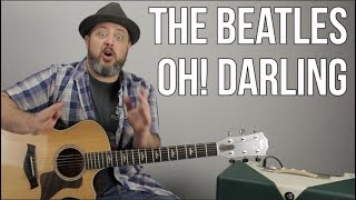 "The Beatles ""Oh! Darling"" Guitar Lesson - How to Play, Tutorial"