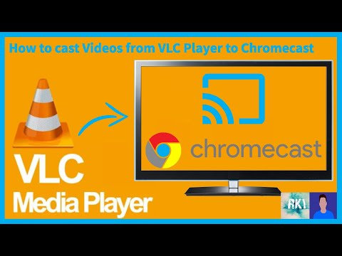 How To Cast Video From VLC Player To Chromecast And Other Casting Devices
