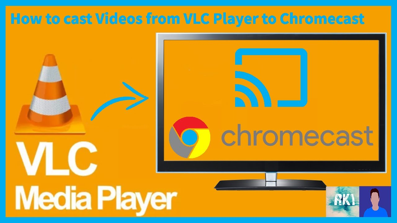 How To Cast Video From Vlc Player To Chromecast And Other Casting Devices Youtube