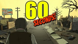 60 Seconds! PC Gameplay [60FPS]