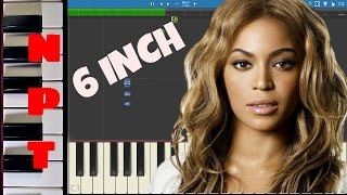 Beyoncé ft. The Weeknd - 6 Inch - Piano Tutorial