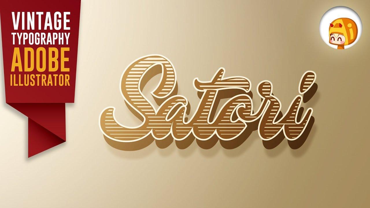 Vintage Typography Tutorial Adobe Illustrator | Satori Graphics