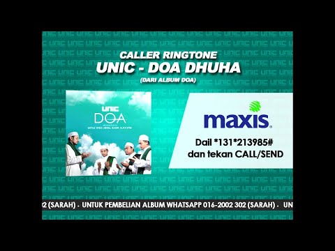 UNIC - Doa Dhuha (Caller Ringtone)