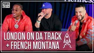 French Montana And London On Da Track Talk
