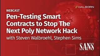 Pen Testing Smart Contracts to Stop The Next Poly Network Hack