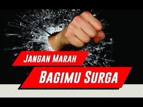 Ust Sahl Abu Abdillah   Jangan Marah Bagimu Surga