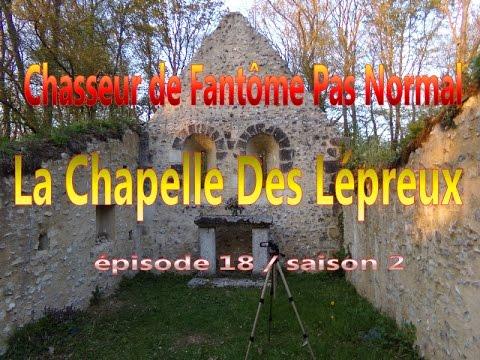 la chapelle des l preux chasseur de fant mes pas normal ep18 s2 youtube. Black Bedroom Furniture Sets. Home Design Ideas