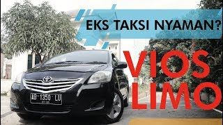 Review Vios Limo Bekas Taksi : Irit - Berttenaga - Nyaman - Murah - Part Melimpah