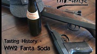 Tasting History - WW2 Fanta Soda