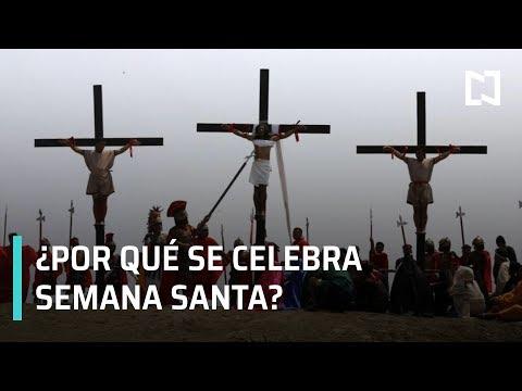 ¿Por qué se celebra Semana Santa?