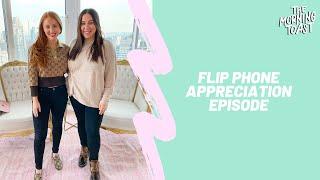 Flip Phone Appreciation Episode: The Morning Toast, Thursday, January 23, 2020