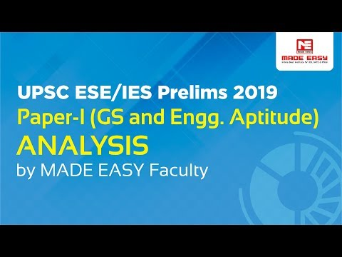 UPSC ESE/IES Prelims 2019 Paper-1 (GS and Engineering Aptitude) Analysis by MADE EASY Faculty