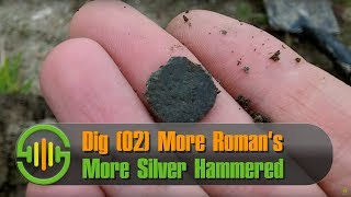 Dig (2) Metal Detecting Roman & Silver Hammered Coins + 1 very old ring
