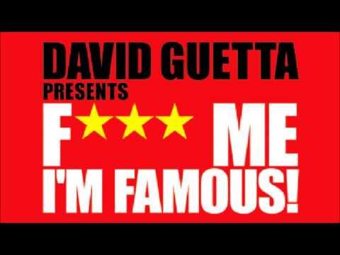 David Guetta DJ Mix  ★ F*** ME I'M FAMOUS! ★  2010-10-17