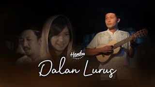 Hendra Kumbara - Dalan Lurus (Official Music Video)