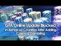 GTA Online Update Adds Casino & Gambling, Gets Blocked in Almost 60 Countries
