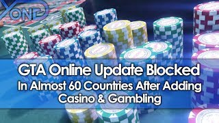 GTA Online Update Adds Casino & Gambling, Gets Blocked in Almost 60 Countries