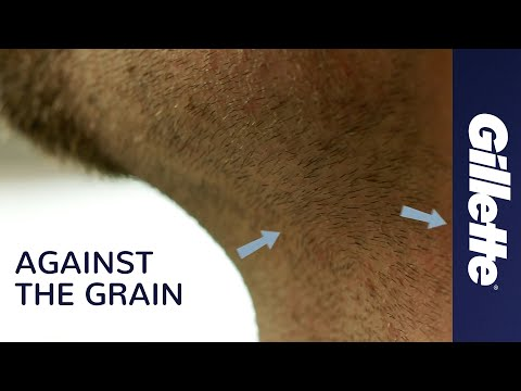 How To Shave Against The Grain | Gillette
