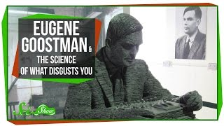 Eugene Goostman & The Science of What Disgusts You