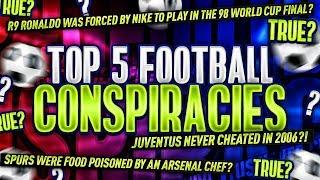 BIGGEST FOOTBALL CONSPIRACIES!