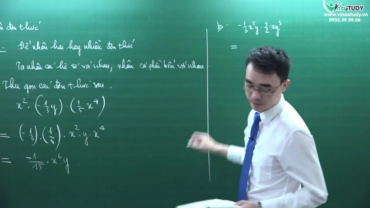 Toán nâng cao lớp 7 – Đơn thức – thầy Nguyễn Thành Long – Vinastudy.vn – Học trực tuyến