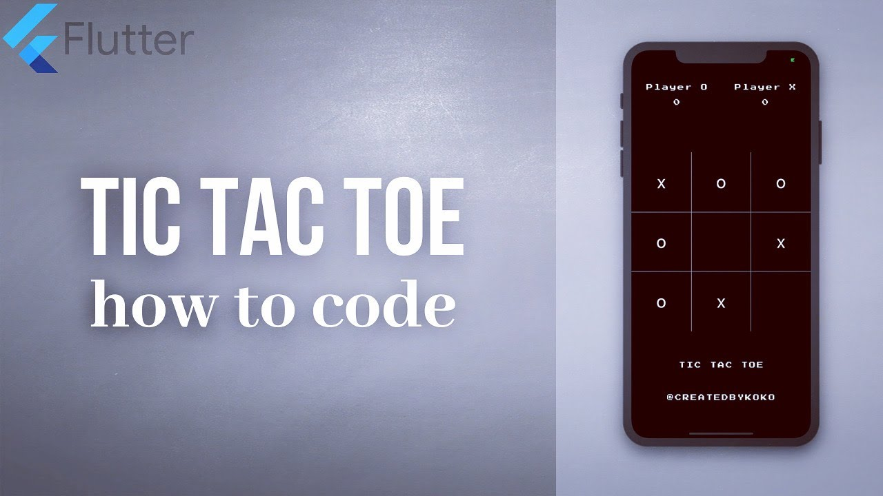 How to Create a Simple Tic Tac Toe Game using Flutter (Part 1)