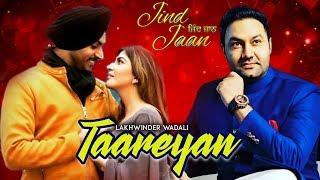 Taareyan Jind Jaan Rajvir Jawanda Lakhwinder Wadali New Punjabi Song 2019 Gabruu