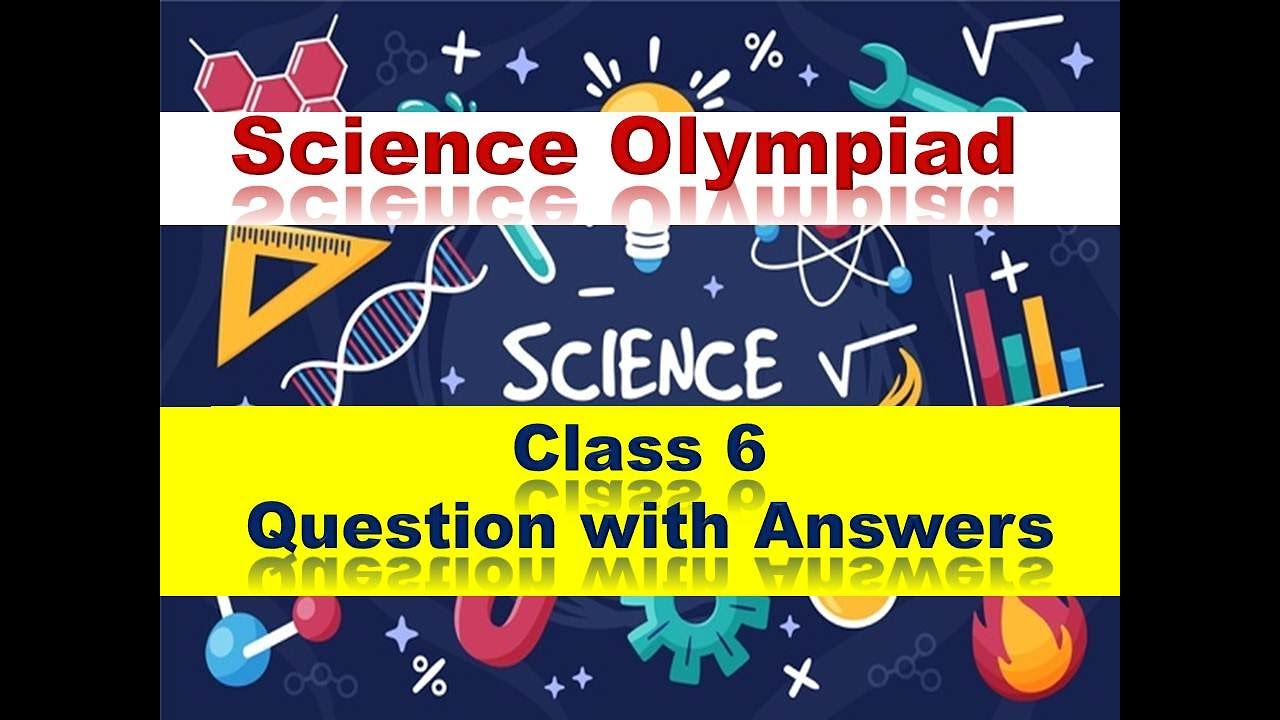 2019 Science Olypiad questions with answers for class 6 // Science Quiz  with answers