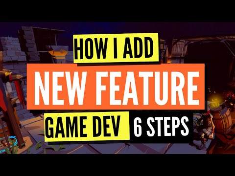 Unity Game Devlog #37 - How I Add New Feature (6 Steps)
