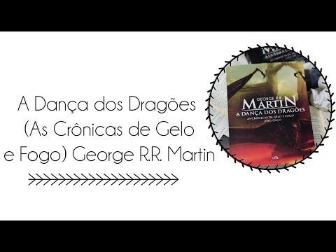 a-dança-dos-dragões-(as-crônicas-de-gelo-e-fogo)-george-r.r.-martin