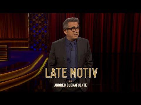 """LATE MOTIV - Monólogo de Andreu Buenafuente. """"Criaturas""""   #LateMotiv254"""