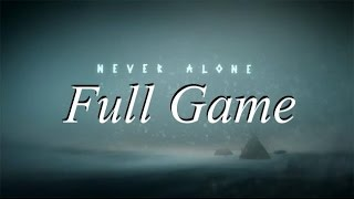 Never Alone: Kisima Inŋitchuŋa: Longplay/Walkthrough: Full Game
