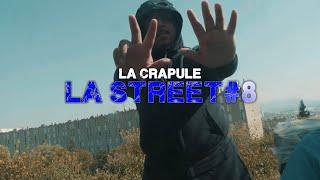 La Crapule - La Street #8 ( Clip officiel )