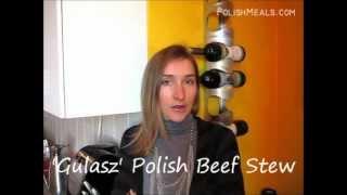 Polish Food - Polish Gulasz (beef Stew) Video Recipe