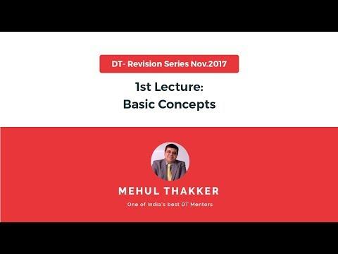DT Revision Series Nov. 2017: 1st Lecture - Basic Concepts
