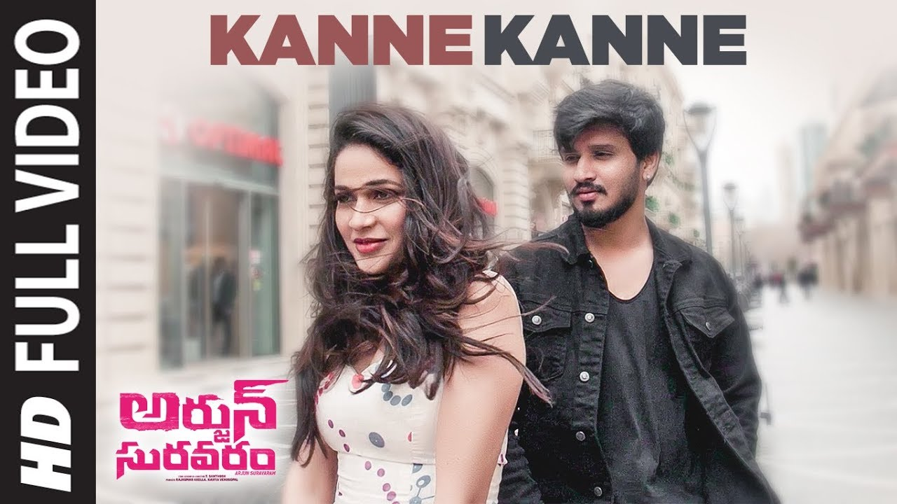 Kanne Kanne Full Video Song | Arjun Suravaram | Nikhil Siddhartha, Lavanya Tripati | Sam C S