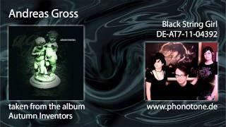 Andreas Gross - Black String Girl