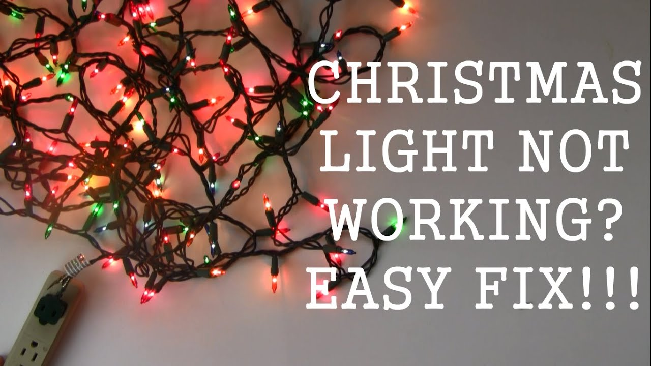 Fixing Christmas Lights To Wall : How to repair Christmas Light - Not Working - Easy Fix!!! - YouTube