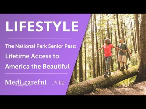 The National Park Senior Pass: Lifetime Access To America The Beautiful