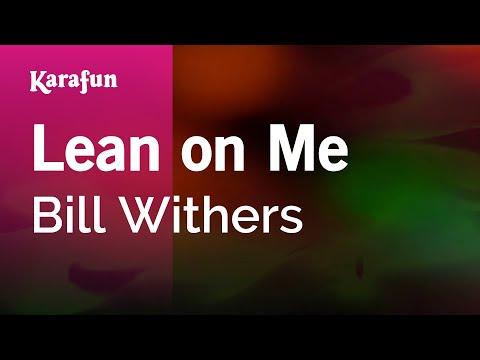 Karaoke Lean On Me - Bill Withers *