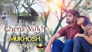 Chena Mukh By Mukhosh Mp3 Song Download
