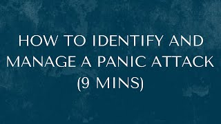 Identify and Manage a Panic Attack