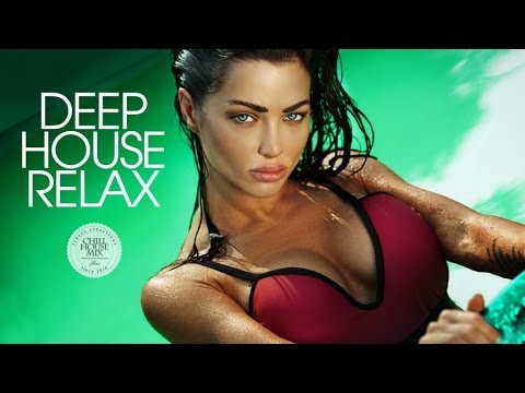 Deep House Relax #2 | New & Best Vocal Deep House Music Nu Disco Chill Out Mix 2017