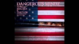 DJ PhiLogic - Dangerous Mindz Ft. Reks, J-Merk & Maze Overlay Of Vendetta Kingz