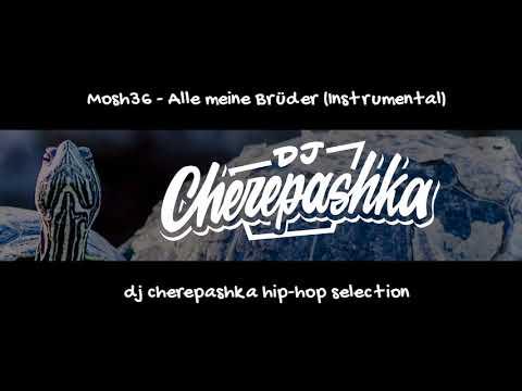 Mosh36 - Alle Meine Brüder (Instrumental) (speeded Up By Dj Cherepashka)