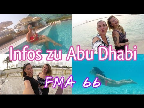 Laber Vlog l Alle Infos zu Abu Dhabi & Dubai! l FMA 66