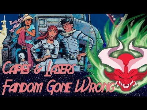 Fandom Gone Wrong & More :: Capes & Lasers
